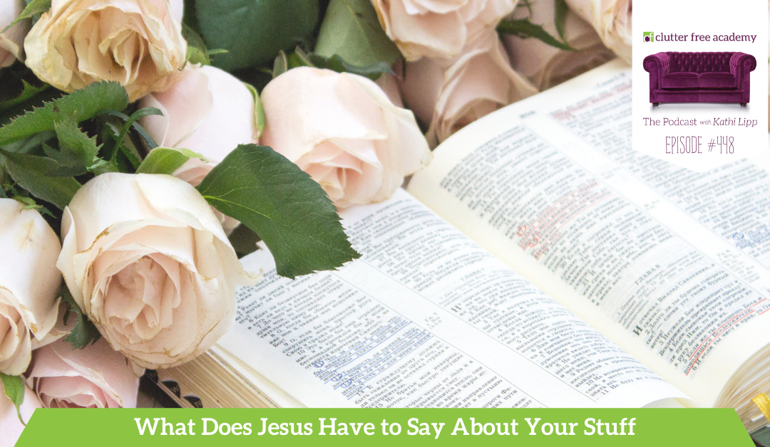 448 What does Jesus Have to Say About Your Stuff