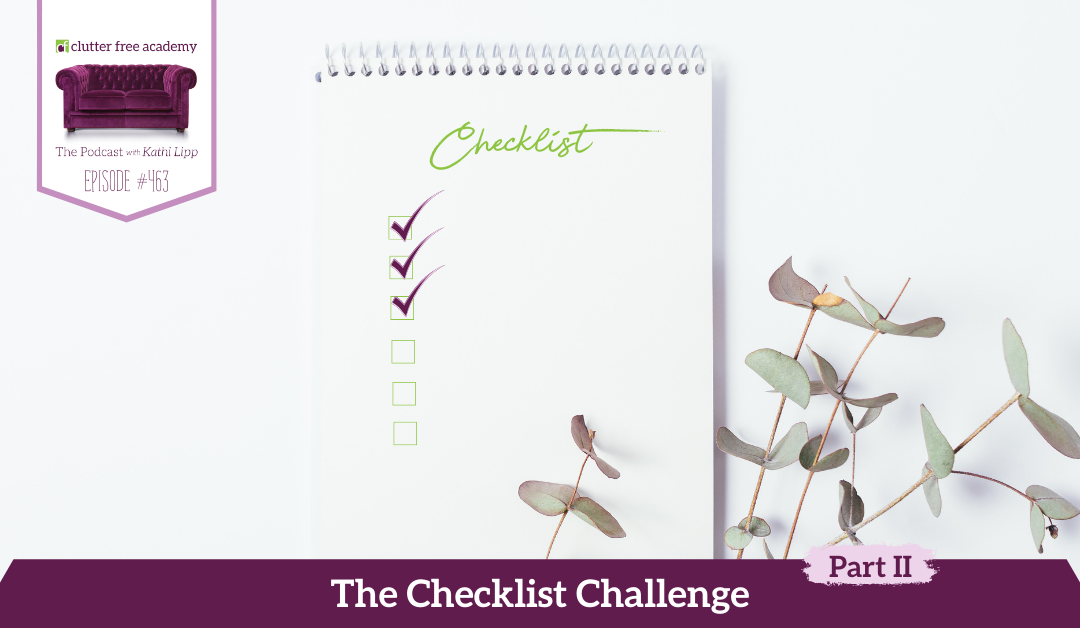 463 The Checklist Challenge Part 2 Questions with Kathi and Kelly