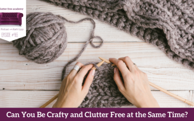 465  Can You be Crafty and Clutter Free at the Same Time with Tonya Kubo