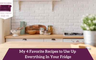 481 My 4 Favorite Recipes to Use up Everything in Your Fridge