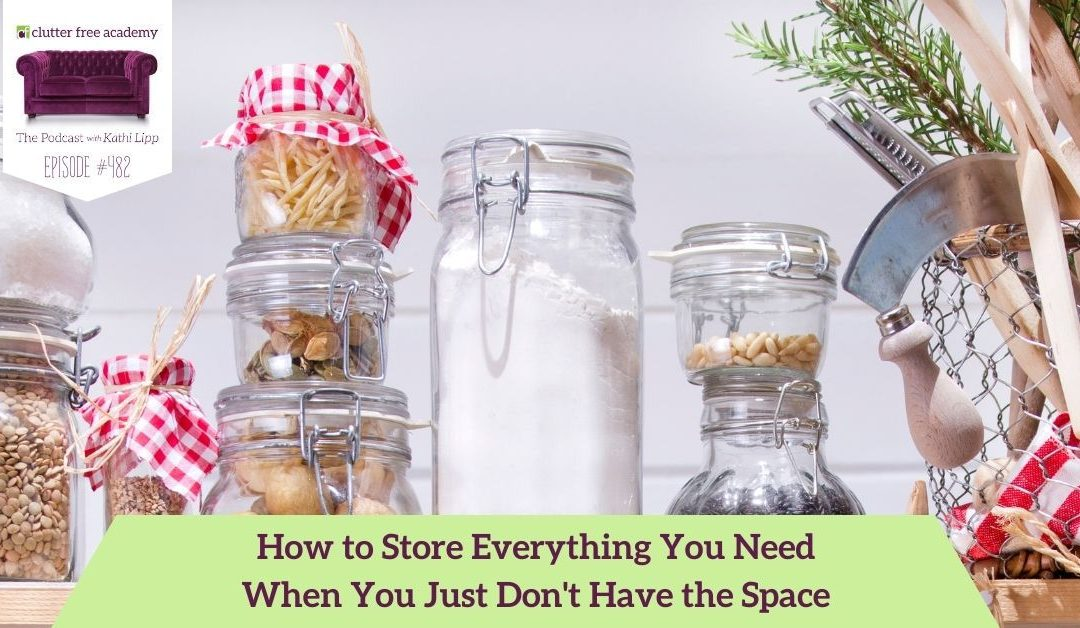 482 How to Store Everything You Need When You Just Don't Have the Space