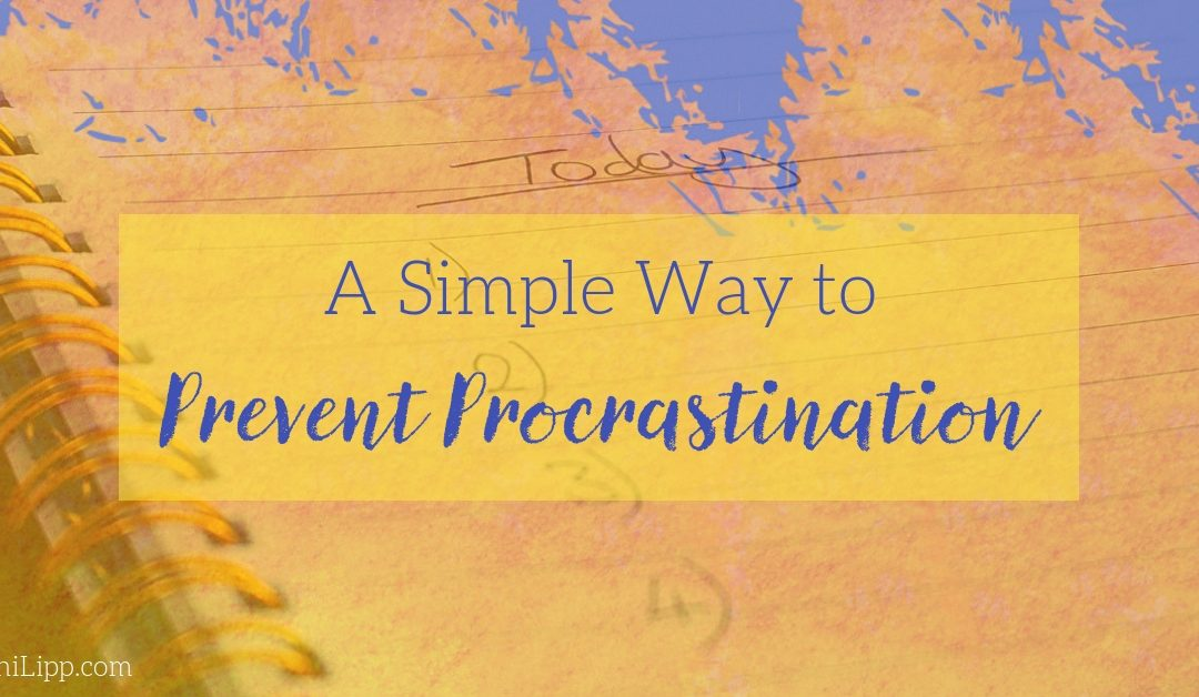 One Simple Way You Can Prevent Procrastination