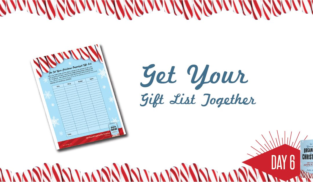 Get Yourself Organized for Christmas Project 6: Get Your Gift List Together