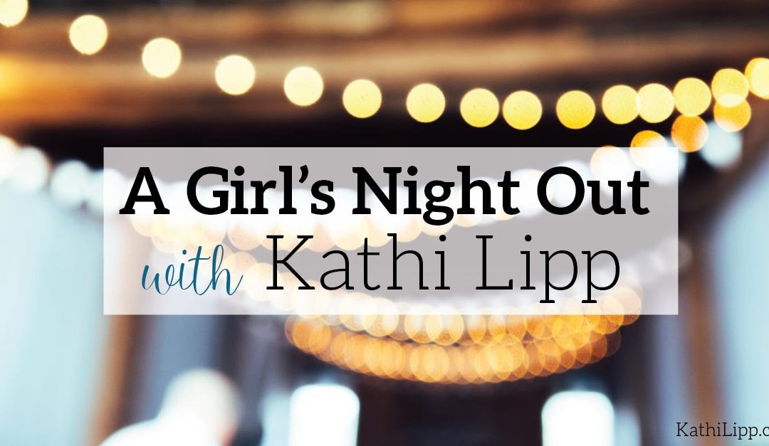 A Girl's Night Out with Me!