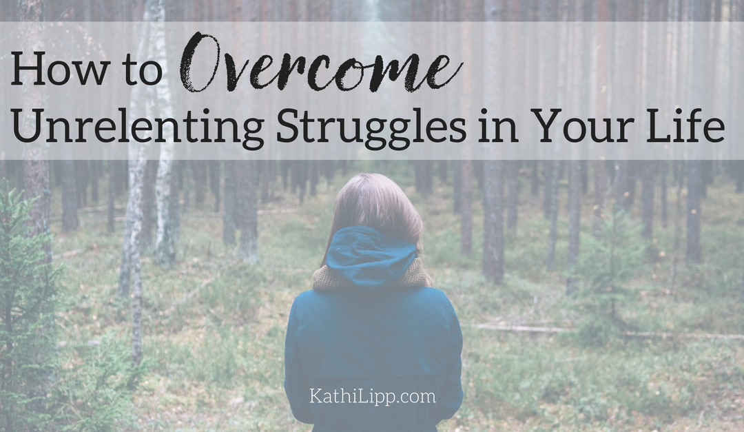 How to Overcome Unrelenting Struggles & Bitterness in your Life