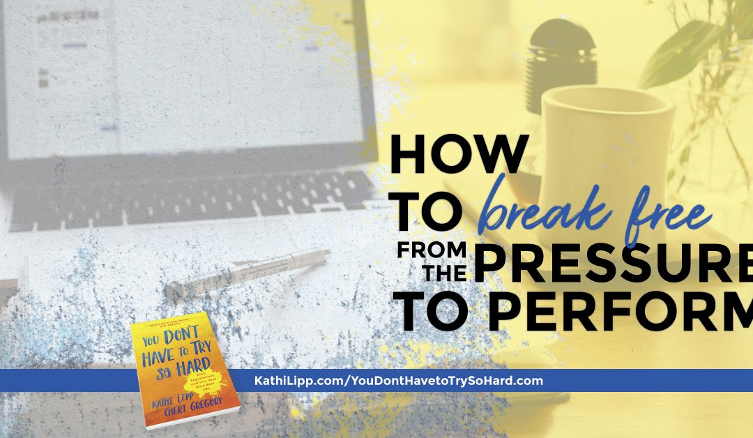 How to Break Free from Performancism