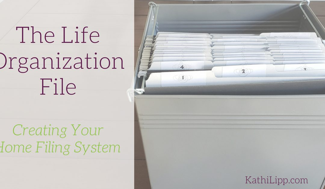 Creating Your Home Office Filing System (Life Organization File)