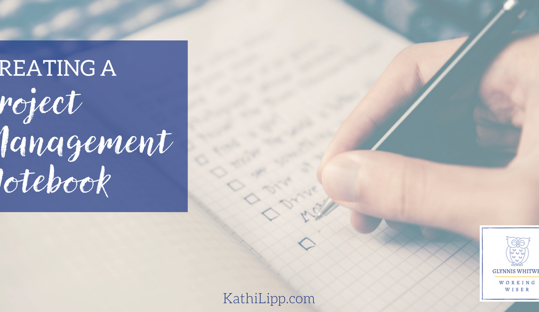 Creating a Project Management Notebook: The Right To-Do List